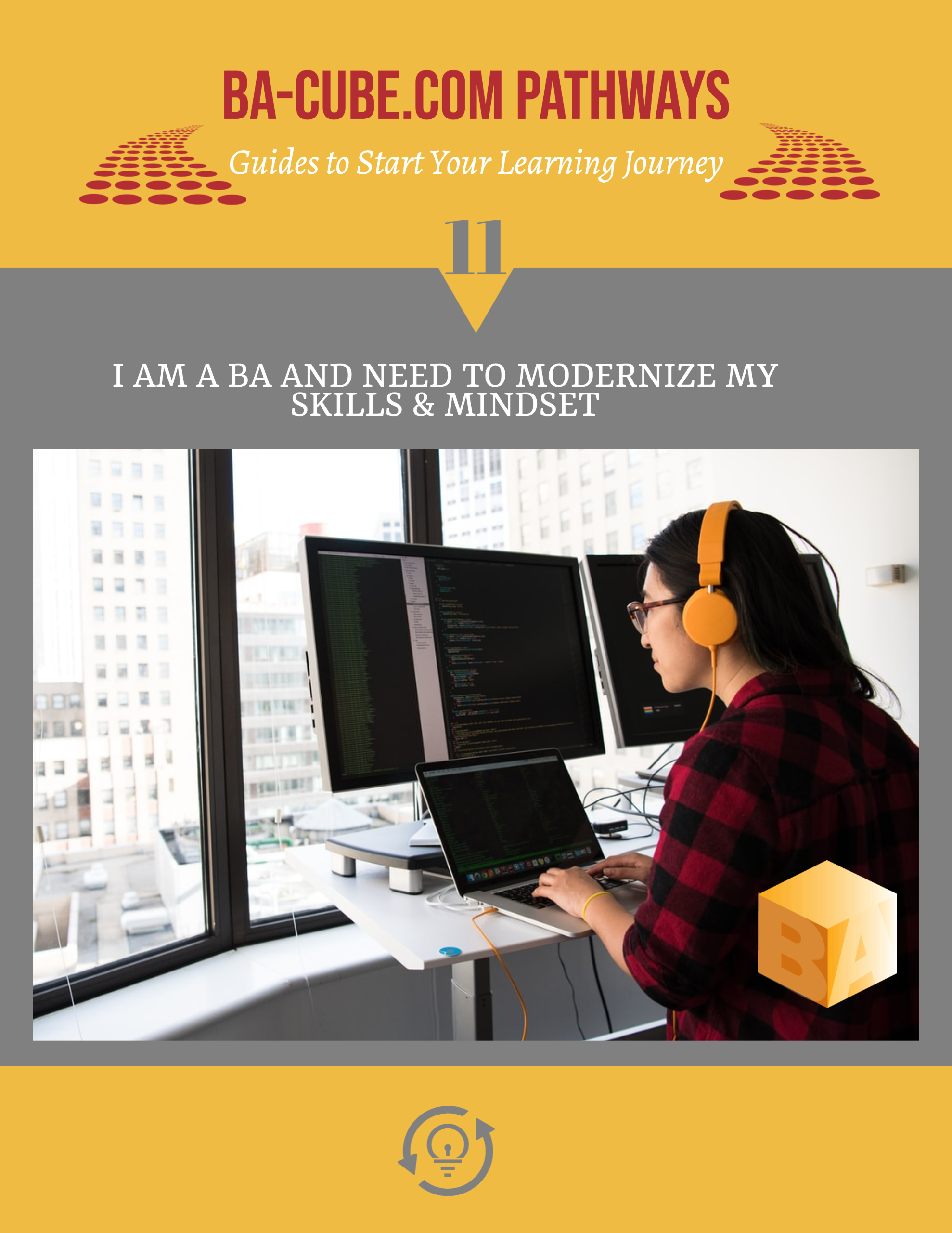 Pathway 11: I am a BA and need to modernize my skills and mindset